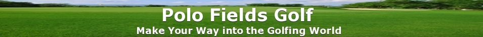 Polo Fields Golfing